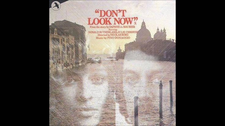 pino donaggio - don't look now - laura's theme
