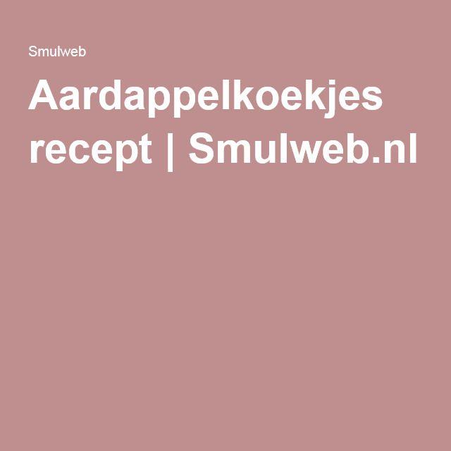 Aardappelkoekjes recept | Smulweb.nl