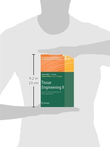 Tissue Engineering II: Basics of Tissue Engineering and Tissue Applications (Advances in Biochemical