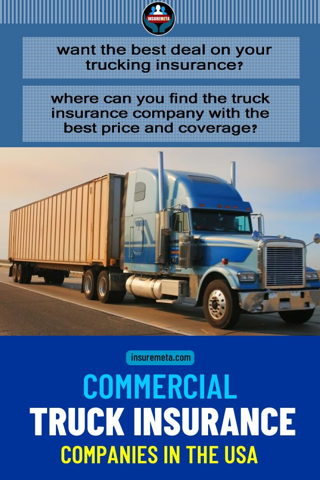 Commercial Truck Insurance Companies In Usa With Images Health