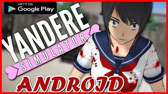 تحميل لعبة يانديري سيميوليتر Yandere Simulator للاندرويد الاصلية Yandere Yandere Simulator Play Game Online