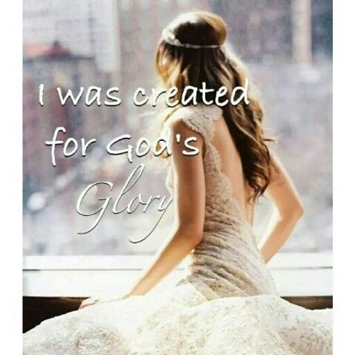 I was created for God's glory...❤️ Isaiah 43: 6-7