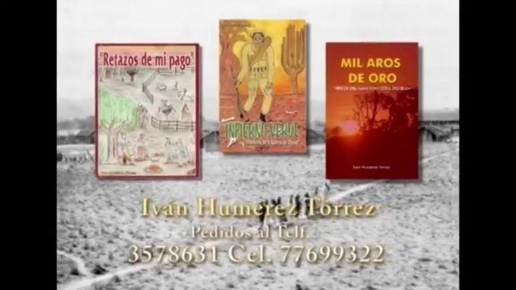 Iván Humérez, es escritor y poeta chaqueño, en su faceta de difusor cultural ha publicado varios libros que contribuyen al rescate, difusión y proyección de la cultura del Chaco Boliviano, entre ellos:    * Retazos de mi pago (Poemas, coplas y aros) publicado el 2004  * Infierno Verde (Poemario de la Guerra del Chaco) publicado el 2005  * Mil aros de oro (Versos del alma para toda ocasión) publicado el 2009