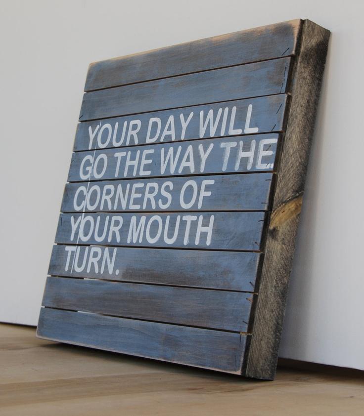 Inspiring Words Screen Printed on Handmade Wood Sign.