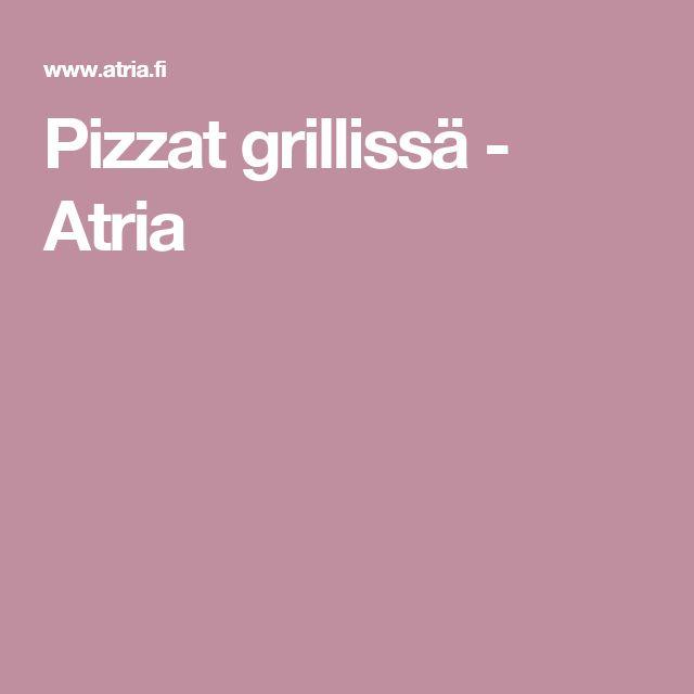 Pizzat grillissä - Atria