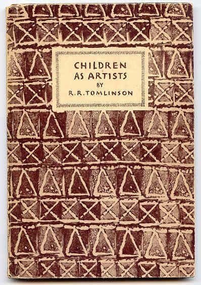 Tomlinson, R.R - Children as Artists - (KP No. 16)