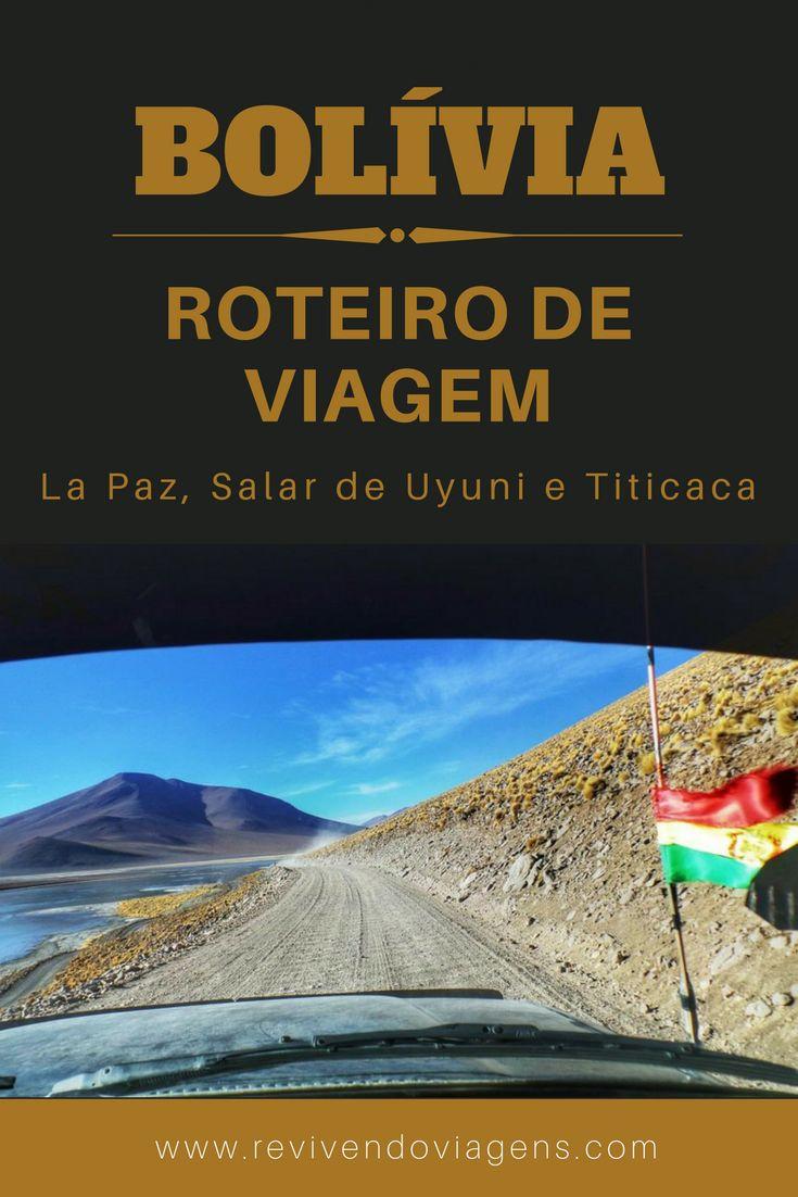 Roteiro de viagem à Bolívia passando por La Paz, Salar de Uyuni e Lago Titicaca (Copacabana e Ilha do Sol).