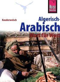 Algerisch-Arabisch - Wort für Wort | Reise Know-How Verlag