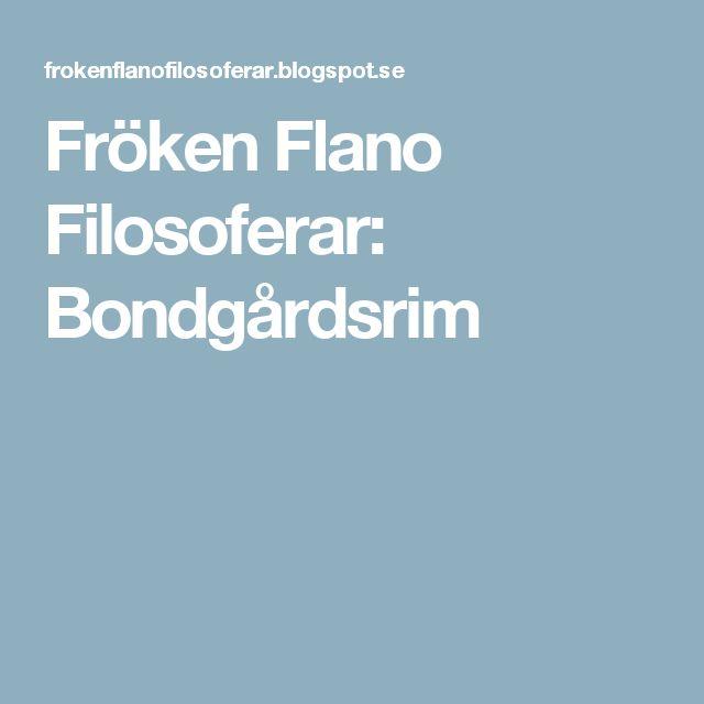 Fröken Flano Filosoferar: Bondgårdsrim