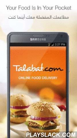Talabat  Android App - playslack.com ,  Talabat application allows you to order online your favorite food from more than 1700 restaurants in Kuwait, Saudi Arabia, United Arab Emirates, Bahrain, Qatar and Oman.● Easy search for your favorite food by area or cuisine from variety of restaurants● View menus with pictures● View updated restaurant promotions and discount coupons● Choose your food and add special instructions based on your preference● Choose to place an order now or at a later…
