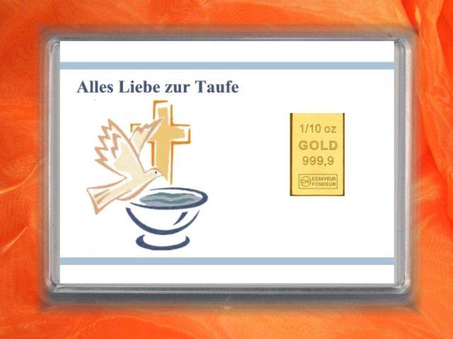 3,1g (1/10 Unze) Goldbarren zur Taufe mit Motiv Taube und Taufbecken und Glückwunsch