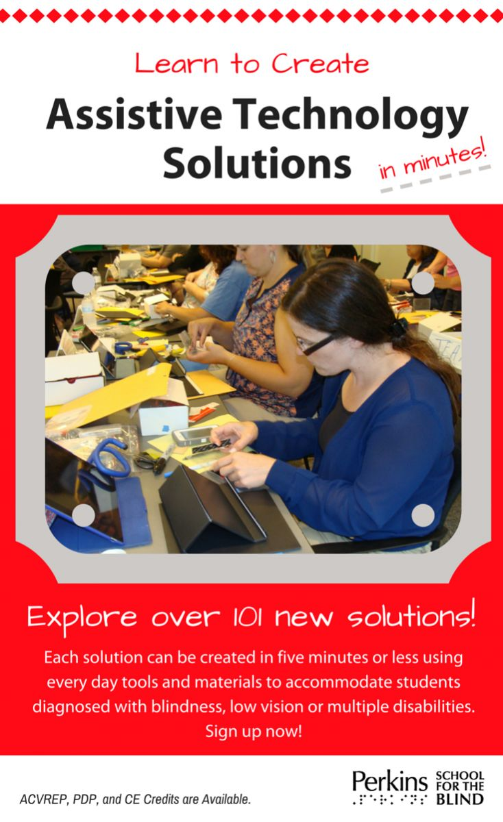 Creating Assistive Technology Solutions in Minutes for children who are blind or have visual impairments. This course explores over 100 new solutions that can be used to adapt, create & modify a variety of learning materials in the classroom, at home, and in therapy. All in 5 minutes or less! Learn more at www.PerkinseLearning.org.