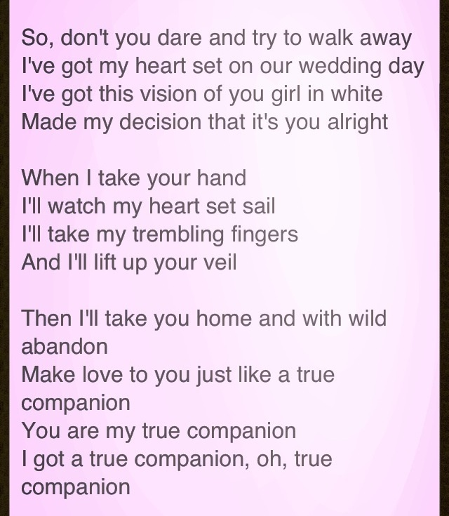 The Song Jarrod Had Playing When He Proposed To Me True Companion Wedding SongsOur