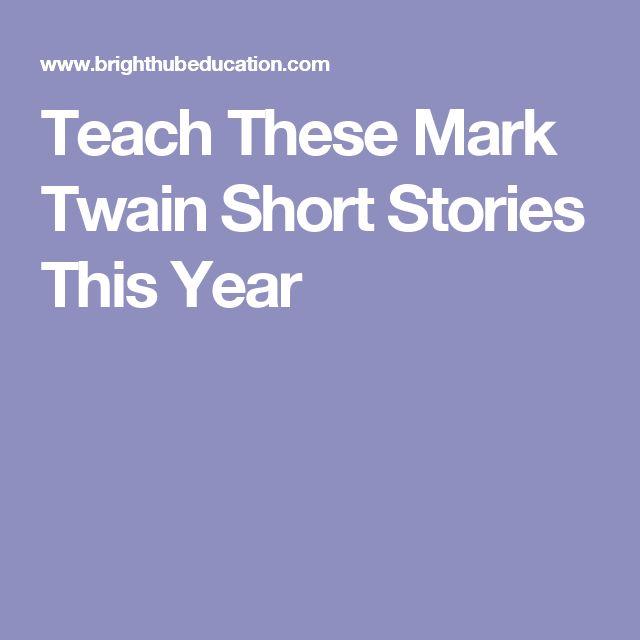 Teach These Mark Twain Short Stories This Year