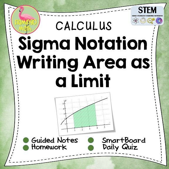 Students will express the limit of a Riemann sum in integral notation and write integral notation as a limit of a Riemann sum. Every lesson includes ✎ A set of Guided Student Notes ✎ A daily homework assignment ✎ Four forms of a daily homework quiz or exit ticket ✎ Teachers also have the benefit of a fully-editable SmartBoard®️ Lesson for presentation.