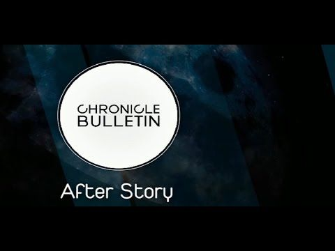 Chronicle Bulletin; After Story