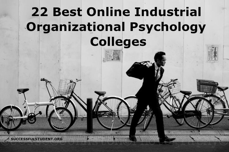 Discover the 22 Best Online Industrial Organizational Psychology Colleges and Get Info. for Enrolling. Offering Bachelor's, Master's, and PhD's.