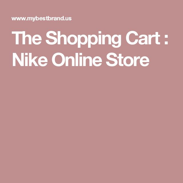 The Shopping Cart : Nike Online Store