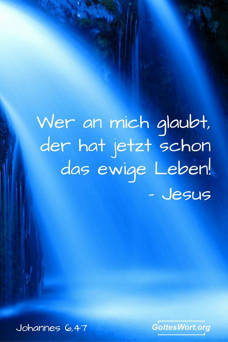 Ich sage euch die Wahrheit: Wer an mich glaubt, der hat jetzt schon das ewige Leben! Johannes 6,47 Mehr: http://www.gottes-wort.com/der-letzte-moment.html