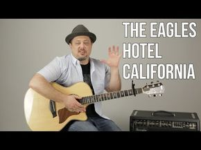 """How To Play """"Hotel California"""" (EASY) by The Eagles on Guitar - Easy Acoustic Songs for Guitar - YouTube"""