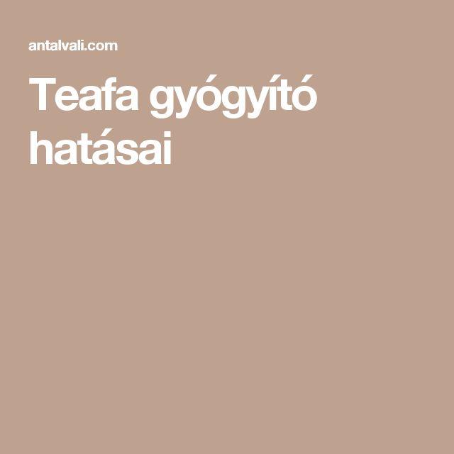 Teafa gyógyító hatásai