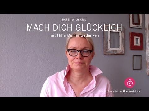 Soul DirectorsClub: MACH DICH GLÜCKLICH - Tipps