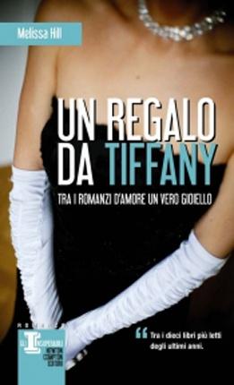 Libro - Un regalo da Tiffany di Melissa Hill