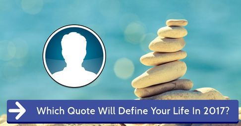 Which Quote Will Define Your Life In 2017?