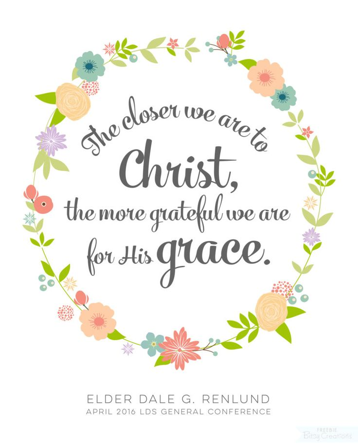 Renlund Grace  LDS General Conference April 2016 Free Printable from BitsyCreations #ldsconf