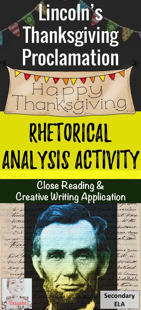 In this Thanksgiving activity by Bespoke ELA, students will study Lincoln's Thanksgiving Proclamations in order to assess the relationship between language and persuasion while targeting the Common Core.