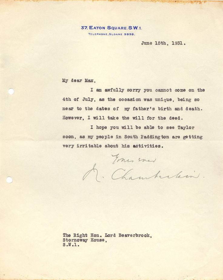 CHAMBERLAIN NEVILLE: (1869-1940) British Prime Minister 1937-40. T.L.S, N. Chamberlain, one page, 4to, Eaton Square, London, 2nd July 1934, to Lord Beaverbrook. Chamberlain thanks his correspondent for his letter and for '…enclosing your statement of the Constitutional position of the Crown Colonies in relation to a Customs Union. I will study this with the document you sent me before, as to which I shall want to have a talk with you when I can find time.'