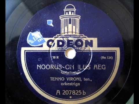 Noorus on ilus aeg - Tenno Vironi - 1928