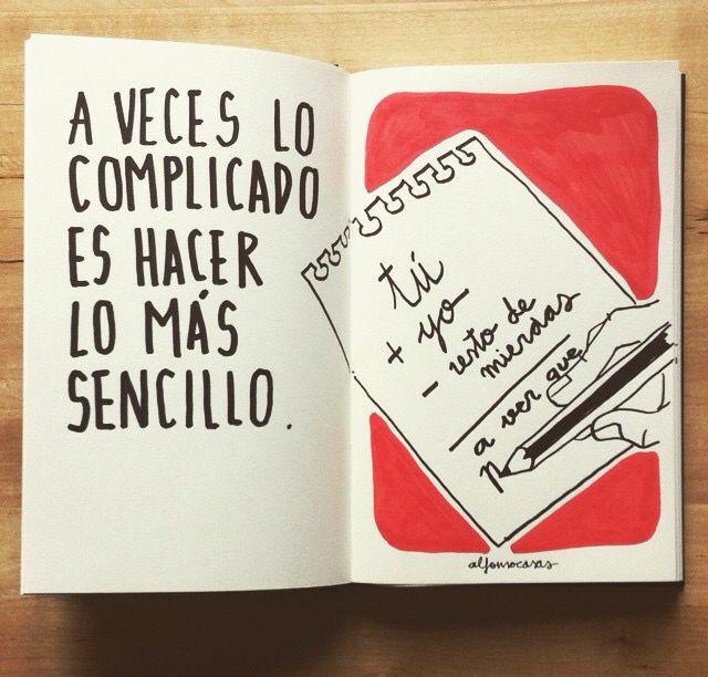Alfonso Casas. A veces lo complicado es...