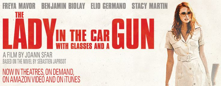 The Lady in the car with Glasses and a Gun (Official Movie Site) - Starring Freya Mavor, Benjamin Biolay, Elio Germano and Stacy Martin - Now in Theatres, on Demand, on Amazon Video and on iTunes