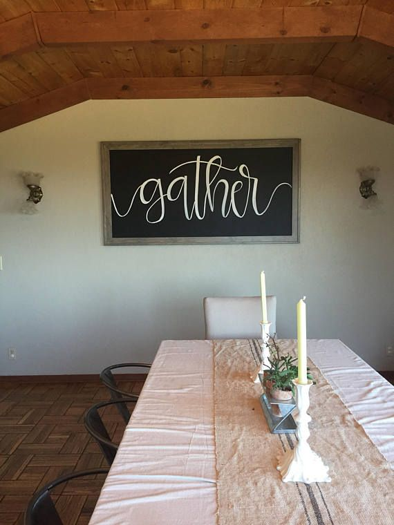 Large Chalkboard & Wood Sign Gather