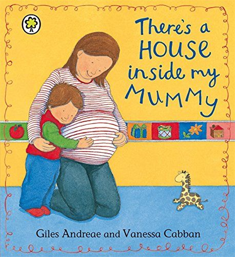 There's A House Inside My Mummy: Amazon.co.uk: Giles Andreae, Vanessa Cabban: 9781408315880: Books