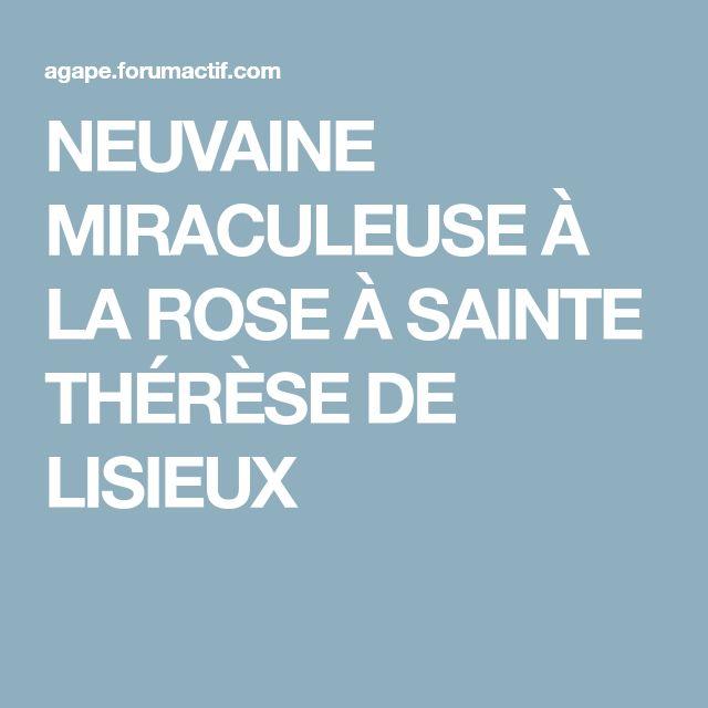 NEUVAINE MIRACULEUSE À LA ROSE À SAINTE THÉRÈSE DE LISIEUX