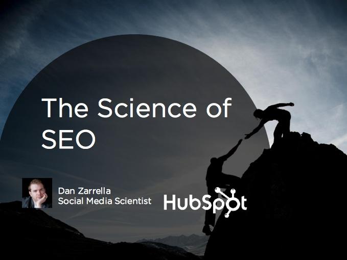 Webinar: The Science of SEO with Dan Zarrella.