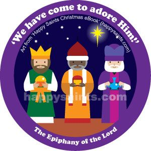 'We gave come to adore Him!' The Epiphany of the Lord ~ Happy Saints