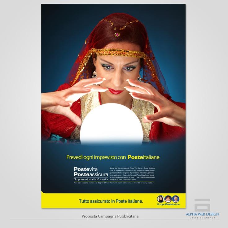"""Proposta per la campagna pubblicitaria di Poste Italiane. Oggetto....la promozione dei prodotti assicurativi """"Poste Vita"""" & """"Poste Assicura"""""""
