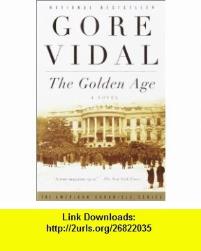 60 best books that osho liked images on pinterest osho books and the golden age a novel 9780375724817 gore vidal isbn 10 0375724818 fandeluxe Gallery