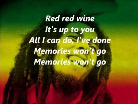 BoB Marley Red Red Wine(Lyrics) - YouTube