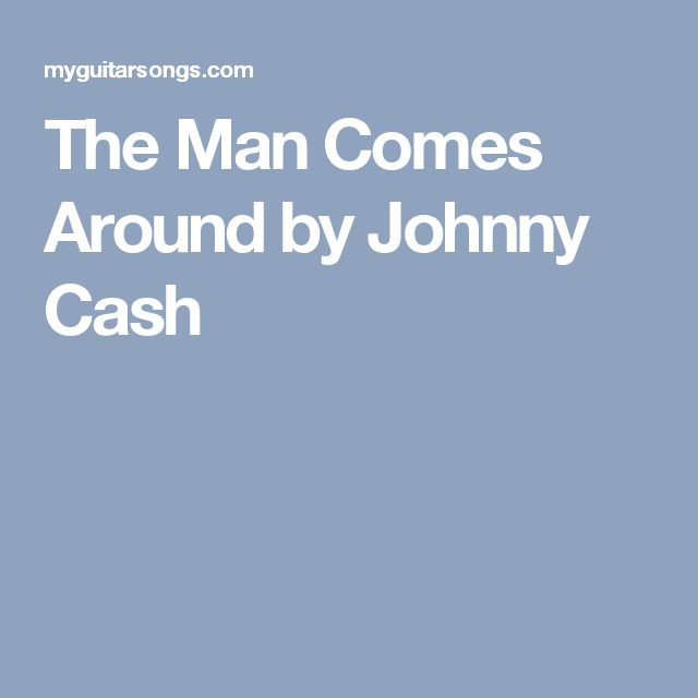 Johnny Cash - When The Man Comes Around (Chords)