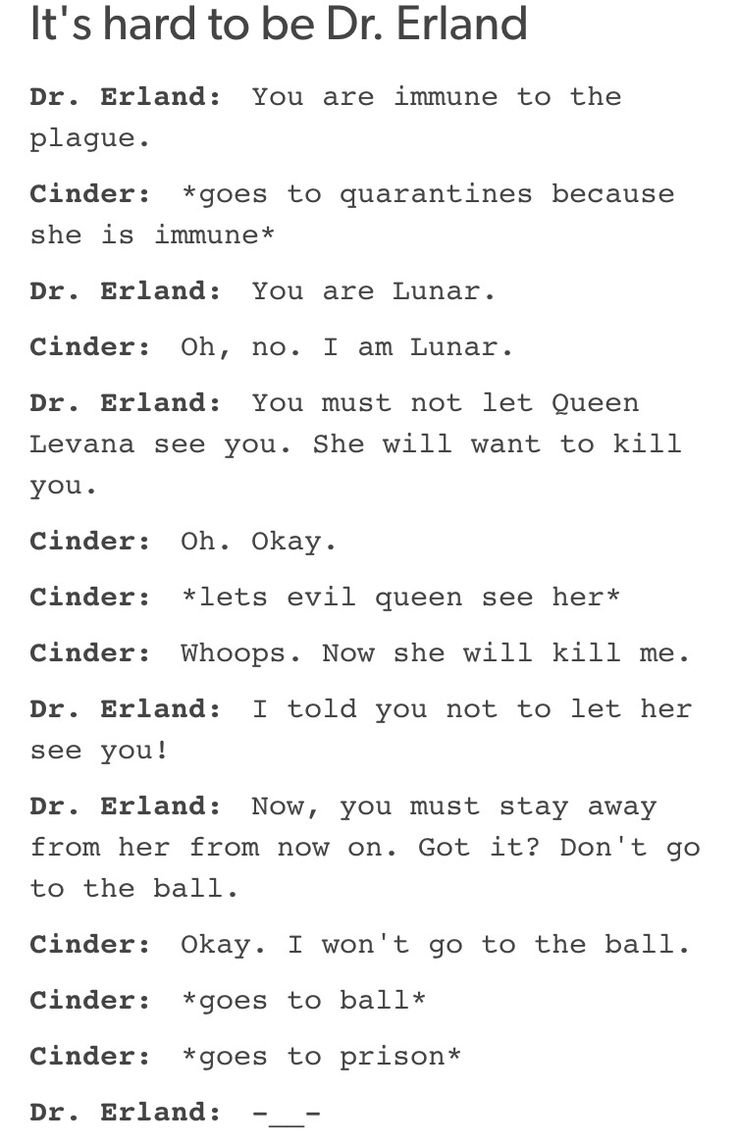 -_- love Cinder but this does make a valid point...