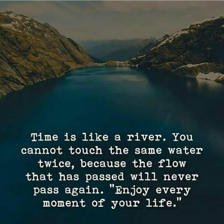 This Time Won T Come Back You Won T Be Able To Enjoy This Moment Once It S Gone Live I Enjoy Every Moment Quotes Moments Quotes Motivational Quotes For Life