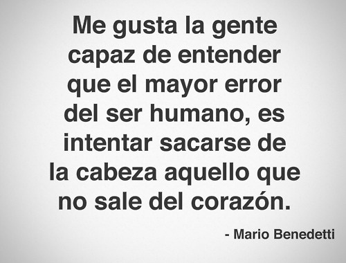 Mario Benedetti. #Frases #Quotes