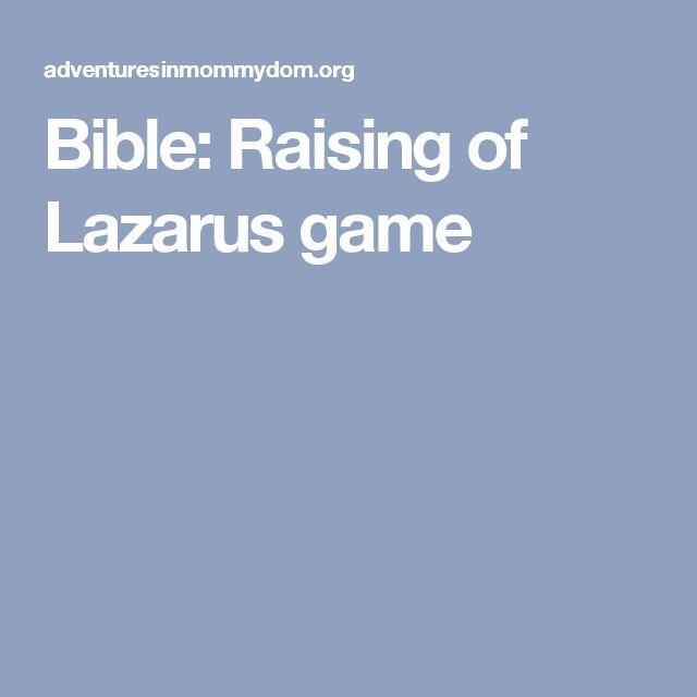Bible: Raising of Lazarus game