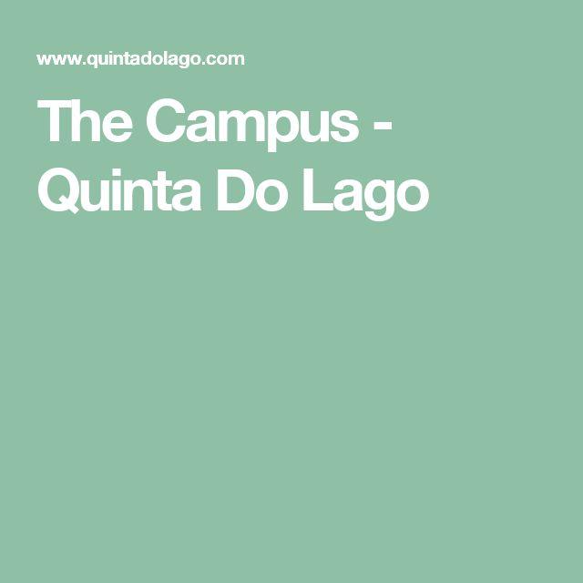 The Campus - Quinta Do Lago