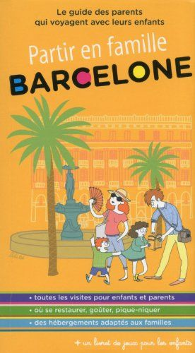 Partir en famille Barcelone - guide