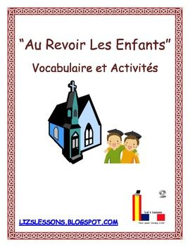 "Show the film ""Au Revoir Les Enfants"" in your French class!"